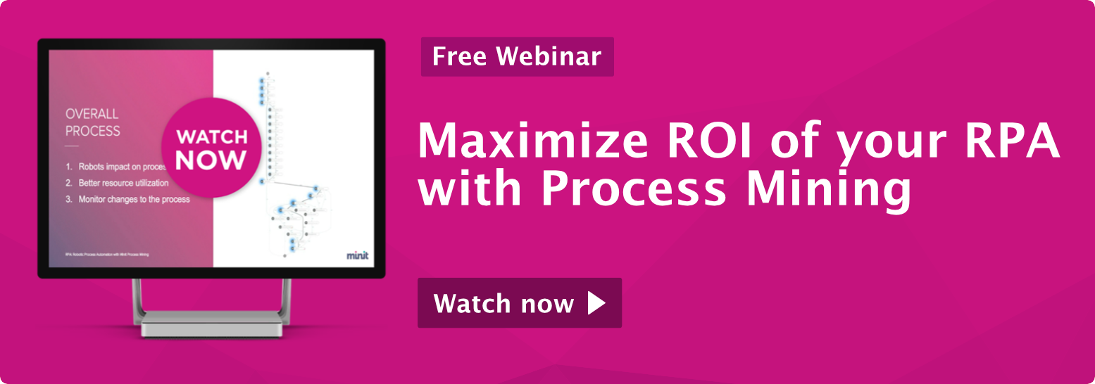 Webinar How to maximize ROI of your RPA with Process Mining
