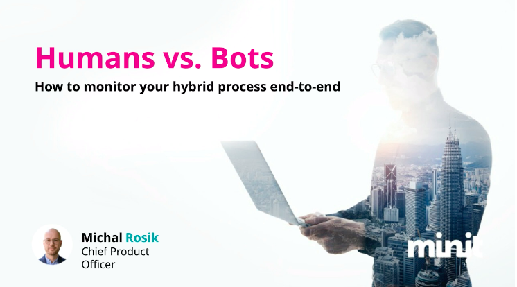 Monitoring Hybrid Processes with Process Mining to Identify Bottleneck Shifts Webinar 2