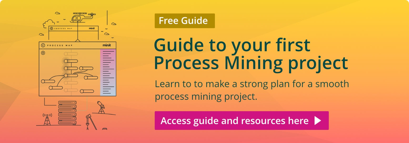 Guide to your first Process Mining project