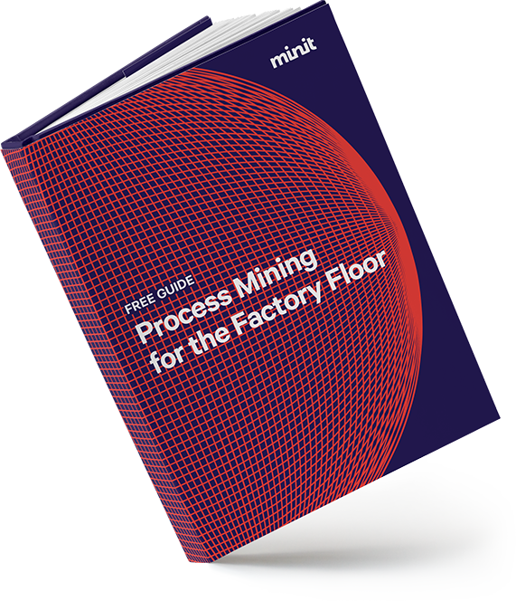 Process Mining for the Factory Floor Guide