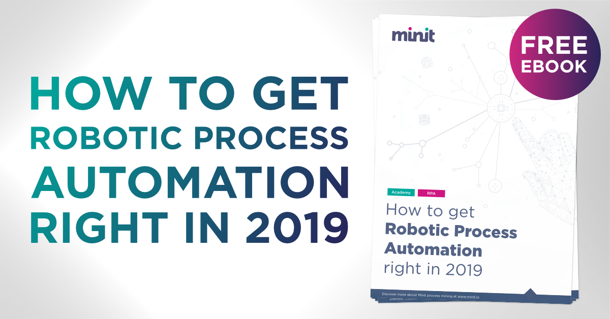 How to get Robotic Process Automation right in 2019